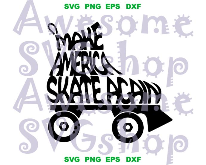 Make America Skate Again SVG Skating Shirt Party decor Skater Birthday