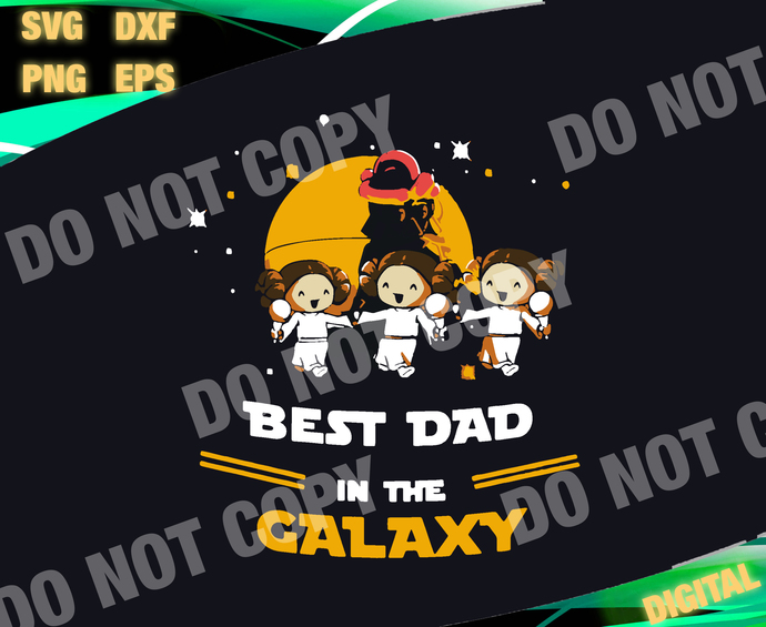 Star Wars cut file, Star Wars svg, Best dad In The Galaxy svg,  files for