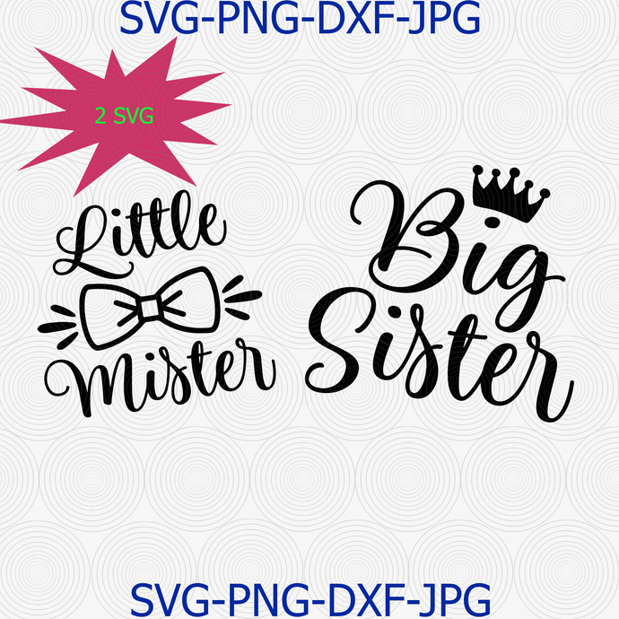 Big Sister Little Mister Svg Png Cut File, Baby Boy Svg, Brother Sister  Svg, Cameo Cricut, Baby Quotes Svg, Family Svg, Matching Svg