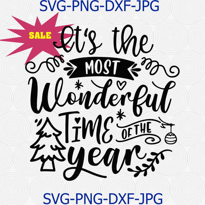 It S The Most Wonderful Time Of The Year Svg Png By Digital4u On
