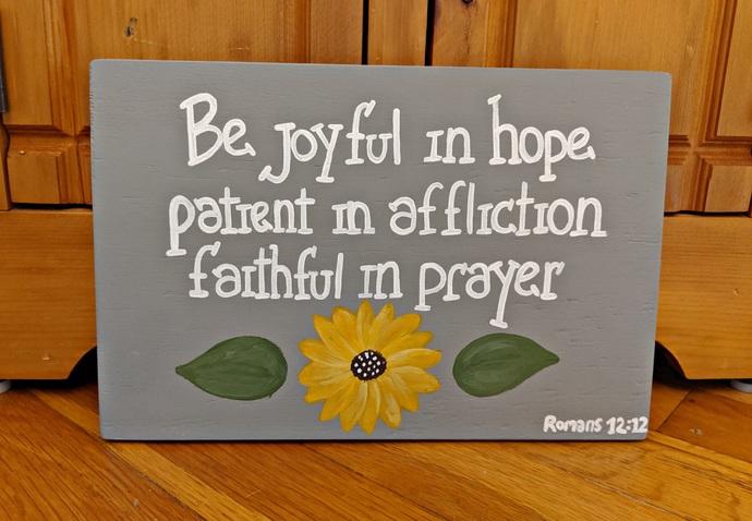 Wood Scripture Sign, Bible Verse Signs, Be Joyful in Hope, Patient in