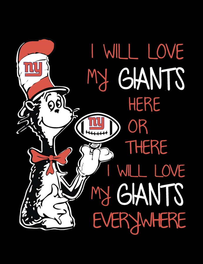 Cat in the hat, I will love my NY Giants here or there I will love my NY Giants