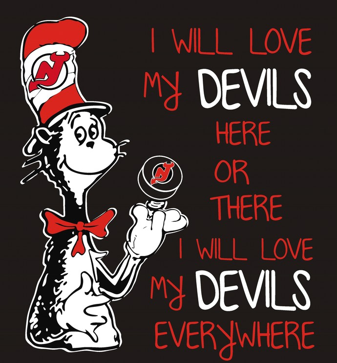 Cat in the hat, I will love my Jersey Devils here or there I will love my Jersey