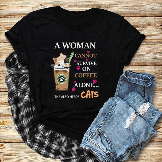 A woman cannot survive on coffee alone, the also needs cats, funny gift, gift