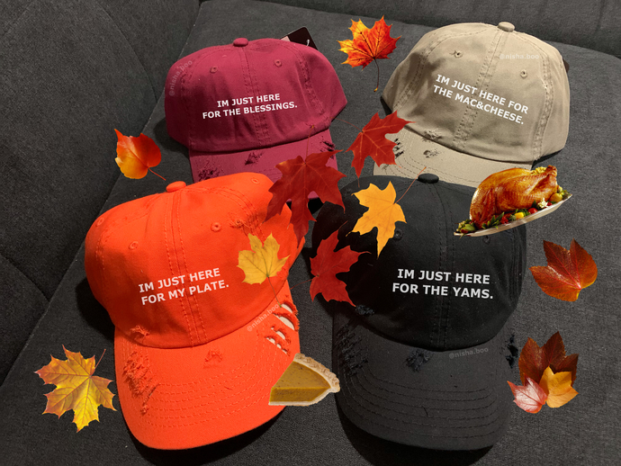 Thanksgiving I'm Just Here For Hats ( Multiple Styles)