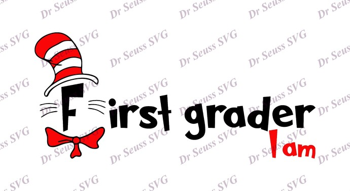 Dr Seuss Cat in The Hat I am First SVG, svg, dxf, Cricut, Silhouette Cut File,