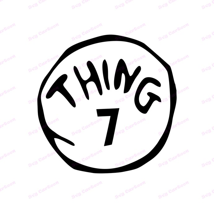 Dr Seuss Thing Seven SVG, svg, dxf, Cricut, Silhouette Cut File, Instant