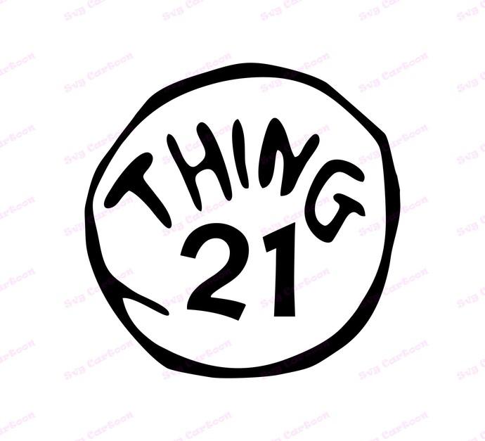 Dr Seuss Thing Twenty One SVG, svg, dxf, Cricut, Silhouette Cut File, Instant