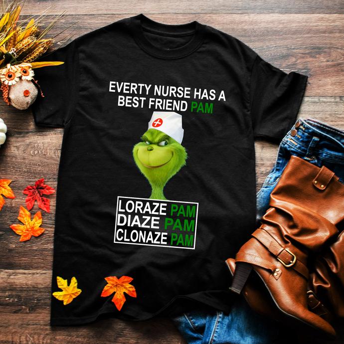 Every nurse has a best friend pam, loraze pam, diaze pam, cloaze pam, Funny