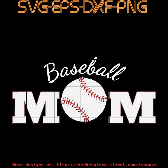 Baseball Mom SVG PNG EPS DXF  Cricut Files, Silhouette, Sublimation