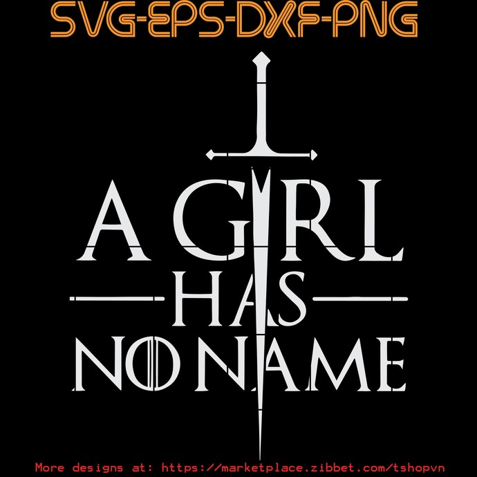 A Girl Has Noname  SVG PNG EPS DXF  Cricut Files, Silhouette, Sublimation