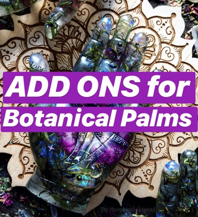 ADD ONS FOR BOTANICAL PALMS