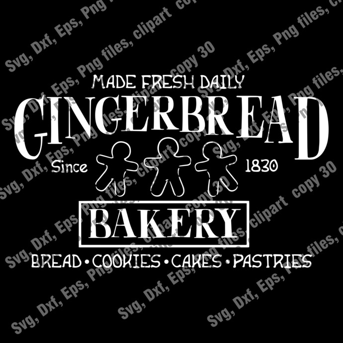 Christmas Cut file,  Made Fresh Daily Gingerbread Bakery SVG, Christmas Svg,