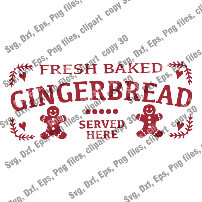 Christmas Cut file, Fresh Baked Gingerbread SVG, Christmas Svg, Instant