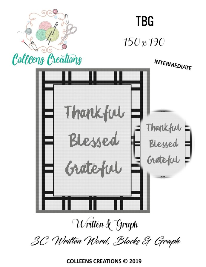 TBG -(Thankful, Blessed, Grateful) Crochet Written Word, Color Blocks and Graph