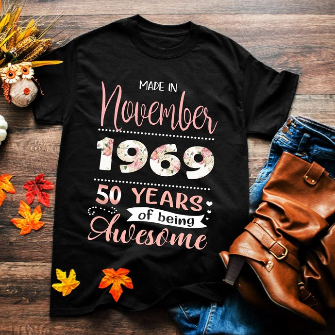 Made in november 1969, 50 years of being awesome, 50th birthday, birthday gift,