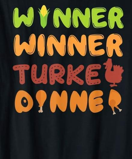 Winner winner turkey dinner svg,Winner winner turkey dinner,Winner winner turkey