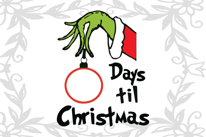 Days til christmas,grinch christmas svg,grinch svg, christmas svg, christmas