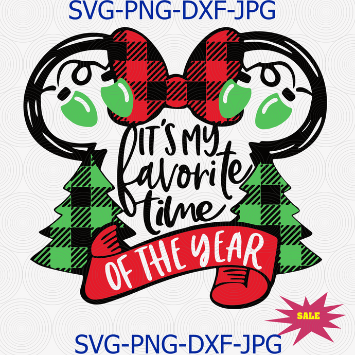 It's My Favorite Time of Year SVG, Merry Chrismas svg Disney svg, Disney