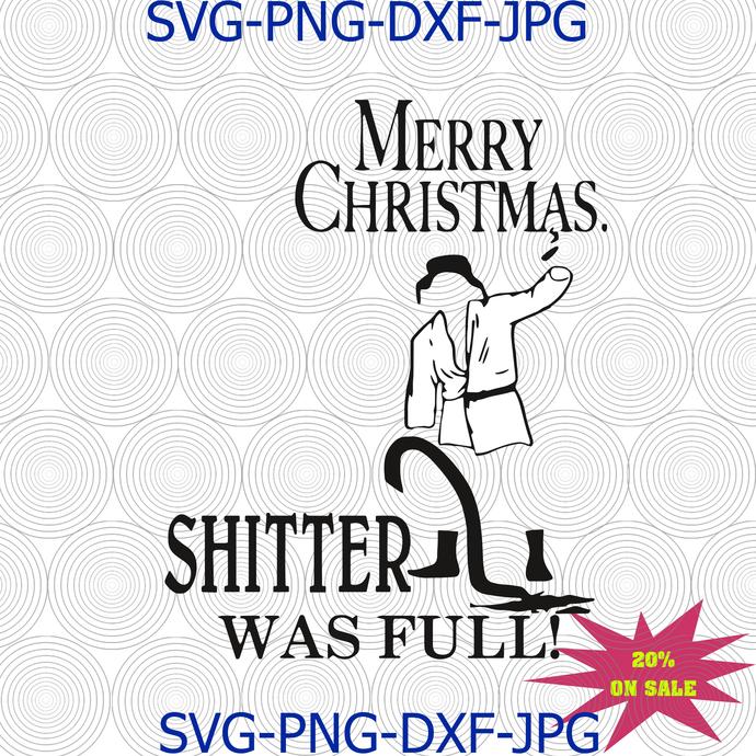 Cousin eddie svg, Shitters full svg, uncle eddie svg, Christmas story svg,