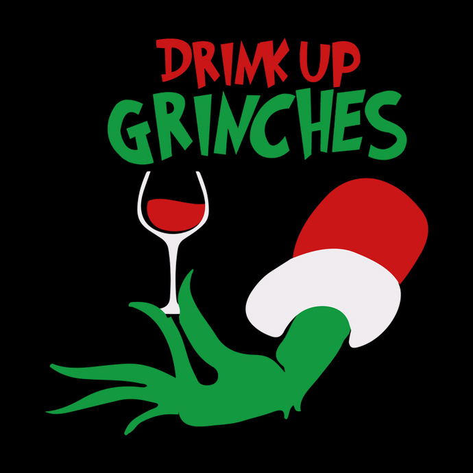 Drink up grinches design tshirt, Drink up grinches png, Drink up grinches svg,