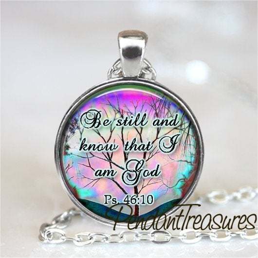 BIBLE SCRIPTURE Pendant Necklace, Be Still and Know, Bible Verse Jewelry