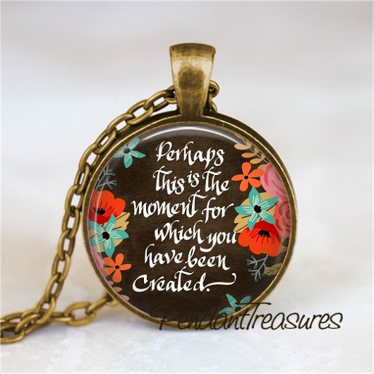 BIBLE VERSE Pendant Necklace, This Is The Moment Esther 4:14, Bible Scripture