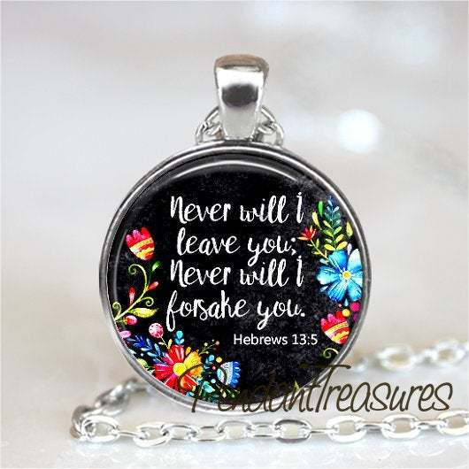 BIBLE VERSE Pendant Necklace or Keychain, Never Will I Leave You, Bible