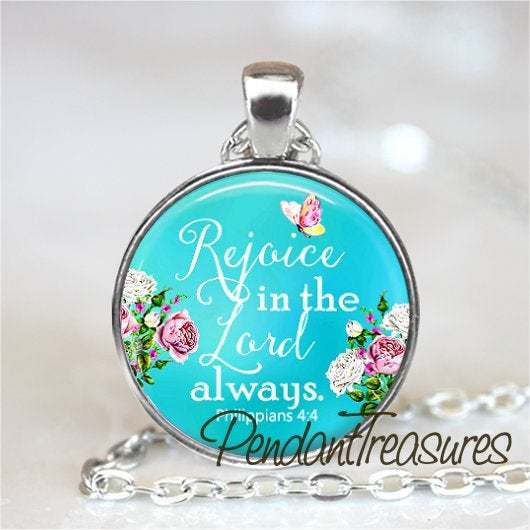 BIBLE VERSE Pendant Necklace or Keychain, Rejoice In The Lord, Bible Scripture