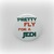 Pretty Fly For A Jedi - Star Wars - Pinback Button Magnet Keychain Flatback