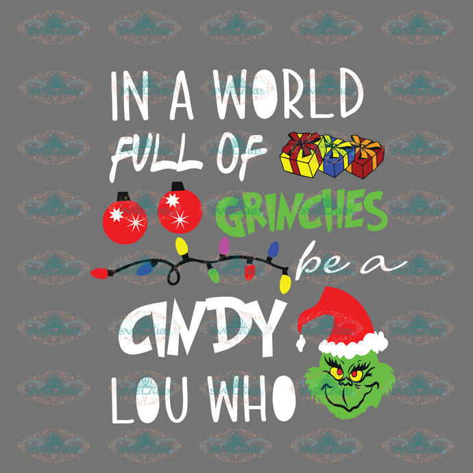 In a world full of grinches be a cindy lou who, grinches, grinch png, dr seuss,