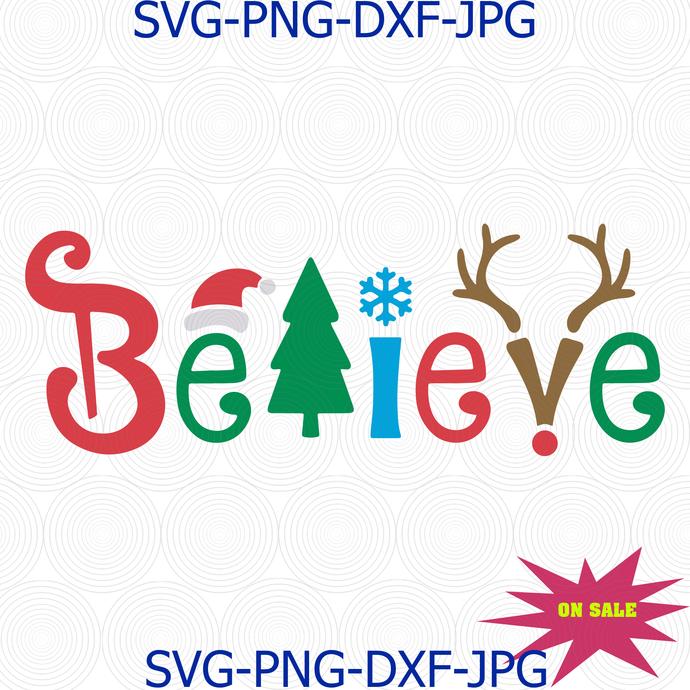 Believe Christmas SVG, Believe Svg,Believe cut files svg,Believe Silhouette