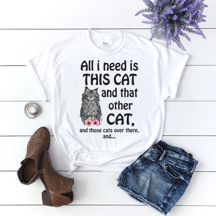 All I need is this cat and that other cat, and those cats over there, cat,