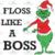 Floss like a boss, christmas lights, drinking wine, grinch, dr seuss, christmas,