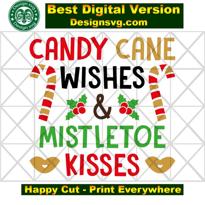 Candy cane wishes mistletoe kisses, candy cane svg,mistletoe,primitive
