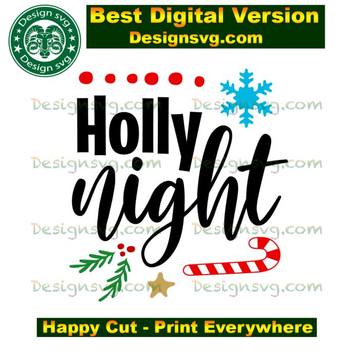 Holy night, christmas svg, candy cane svg, snow svg, merry christmas, christmas