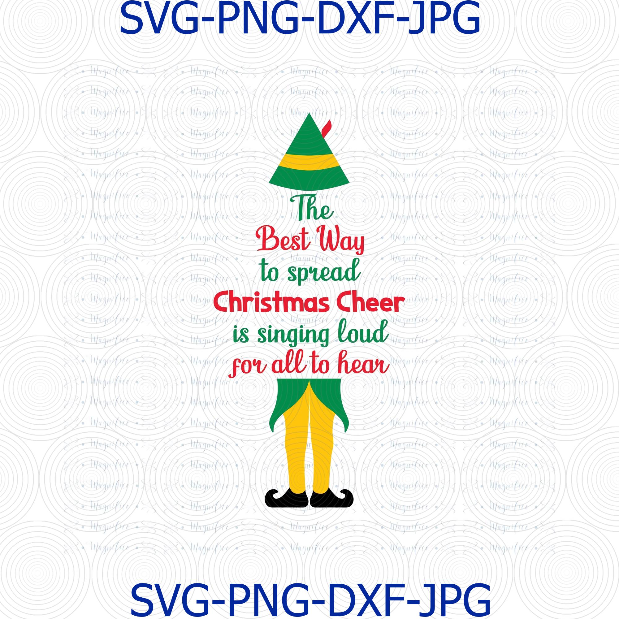 Buddy Elf Svg Christmas Cheer The Best Way To By Digital4u On Zibbet