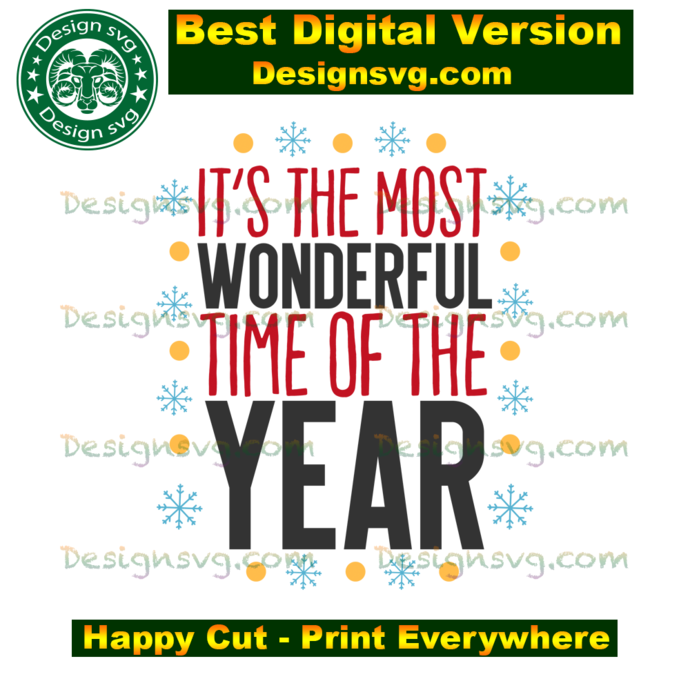 It's the most wonderful time of the year, christmas svg, snow svg, christmas