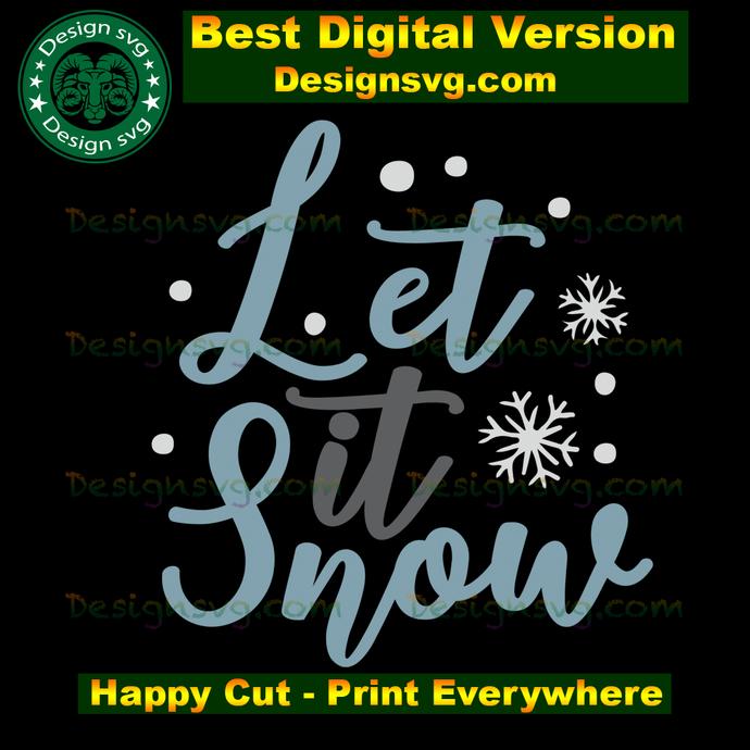 Let it snow, merry christmas, christmas decor, christmas gifts xmas, xmas svg,