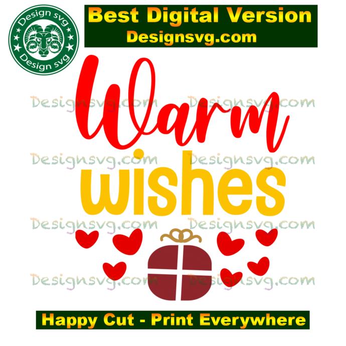 Warm wishes , christmas svg, christmas day, christmas gift, happy christmas