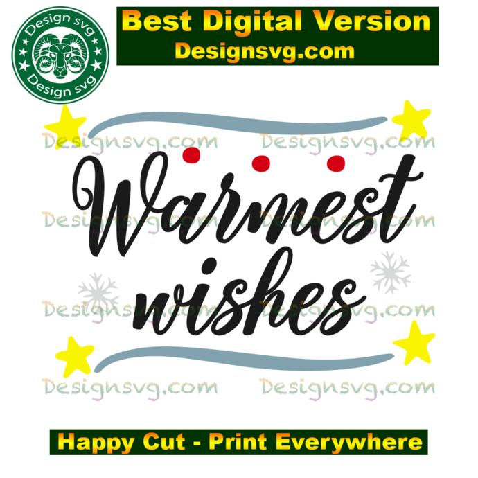 Warmest  wishes,christmas svg, christmas day,snowflakes,christmas light,