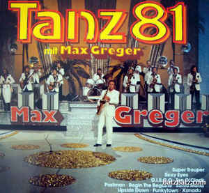Max Greger ‎– Tanz 81