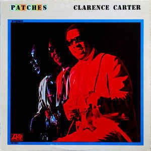 Clarence Carter ‎– Patches