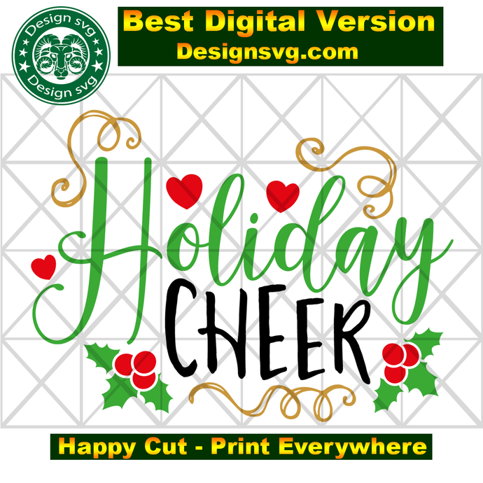 Holiday cheer,  christmas svg, christmas holiday, christmas svg, christmas