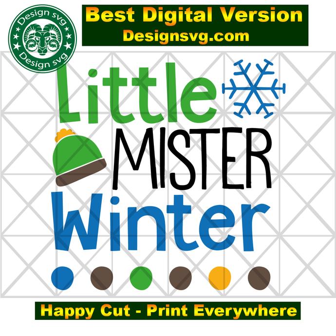Little mister winter, winter svg, snow svg, beanie svg, christmas svg,christmas