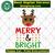 Merry and bright, reindeer svg, reindeer christmas, merry christmas, bright svg,