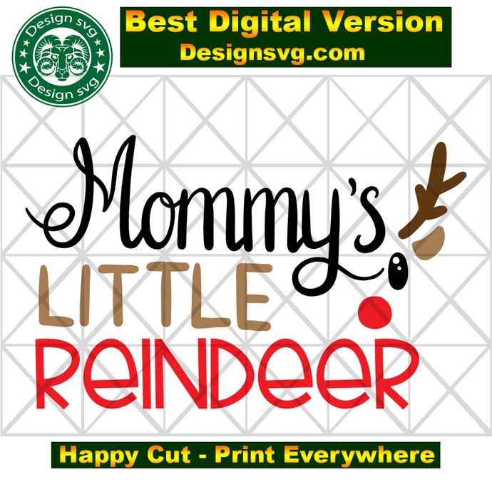Mommy's little reindeer, reindeer svg, reindeer gift, reindeer head, mommy svg,