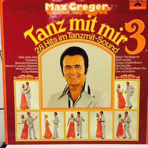 Max Greger – Tanz Mit Mir 3