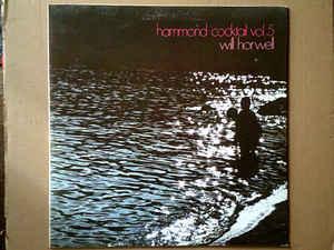 Will Horwell – Hammond Cocktail Vol. 5
