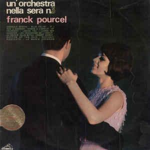 Franck Pourcel – Un'Orchestra Nella Sera N.3